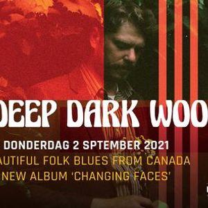 The Deep Dark Woods in De Casino