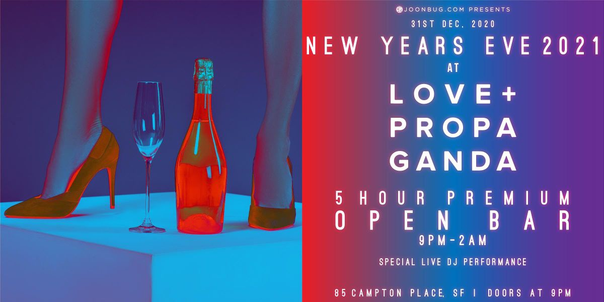 Love and Propaganda New years Eve Party 2021 | San Francisco