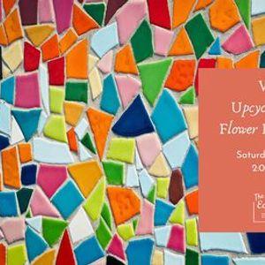Upcycled Mosaic Flower Pot Making Virtual Workshop