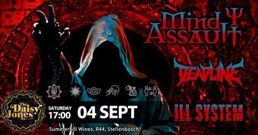 MIND ASSAULT | DEADLINE | ILL SYSTEM @ The Daisy Jones Bar, 4 September | Event in Stellenbosch | AllEvents.in