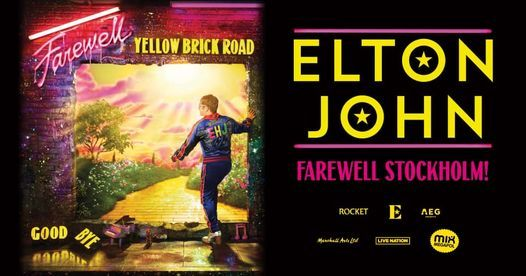 Elton John - Farewell Yellowbrick Road | Tele2 Arena, Stockholm, 17 September | Event in Stockholm | AllEvents.in