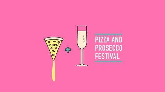 Pizza & Prosecco Festival  Exeter