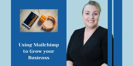 (Free webinar) Using Mailchimp to Grow your Business, 16 December | Online Event | AllEvents.in