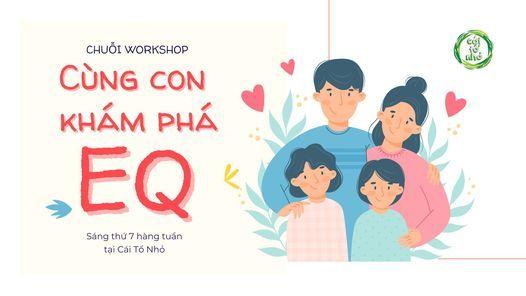 "Chuỗi workshop ""Cùng con khám phá EQ"", 15 May | Event in Ho Chi Minh City | AllEvents.in"