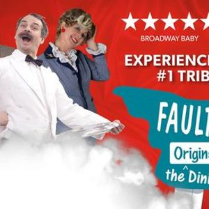 Faulty Towers - The Original Dining Experience