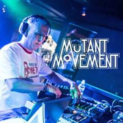 Mutant Movement