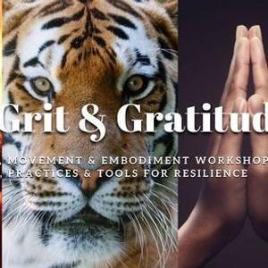 Grace Grit & Gratitude - Ecstatic Dance & Embodiment Workshop