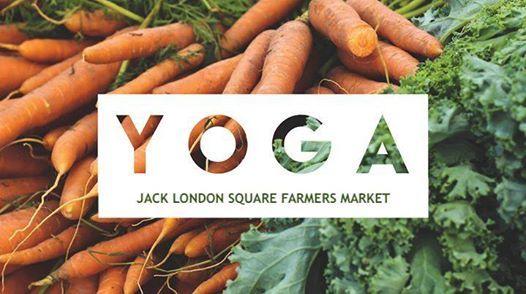 Donation Based Yoga at Jack London Square Farmers Market
