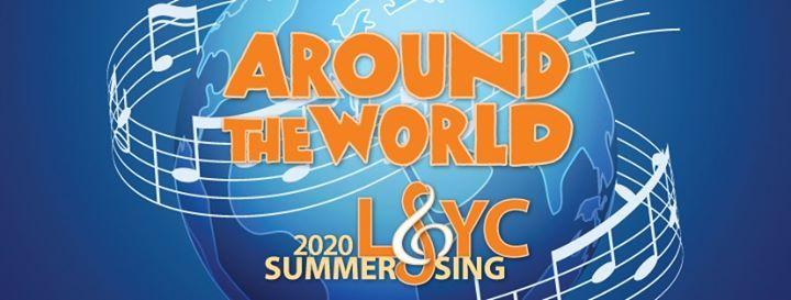 LSYCs Summer Sing Camp Around the World