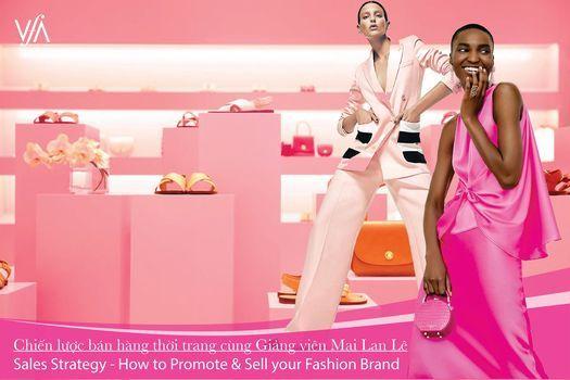Khai giảng ''Chiến lược bán hàng thời trang'', 5 April | Event in Ho Chi Minh City | AllEvents.in