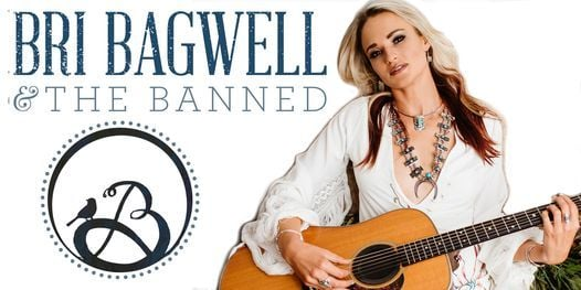 Bri Bagwell & The Banned - FULL BAND - Live! | Event in Lubbock | AllEvents.in