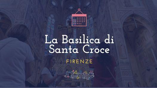 La basilica di Santa Croce, 11 September | Event in Firenze | AllEvents.in