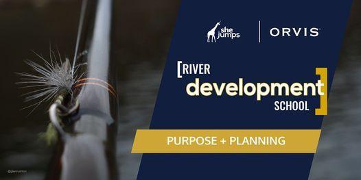 River Development School | Purpose & Planning, 15 June | Online Event | AllEvents.in