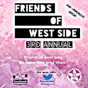 Friends Of West Side 3rd Annual