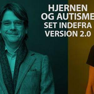 Hjernen og Autisme Set Indefra Version 2.0