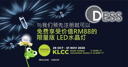 DESS LED照明 Homedec KLCC, 29 October | Event in Kuala Lumpur | AllEvents.in