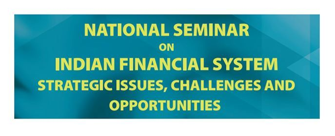 National Seminar on Indian Financial System