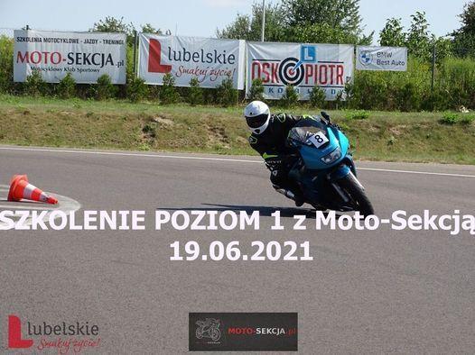 SZKOLENIE MOTOCYKLOWE POZIOM 1 z Moto-Sekcją 19.06.2021 | Online Event | AllEvents.in