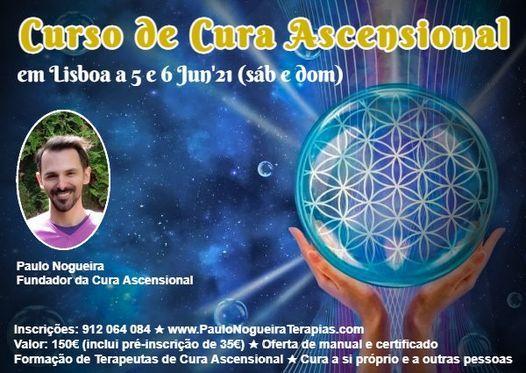 Curso de Cura Ascensional em Lisboa em Jun'21, 5 June | Event in Lisbon | AllEvents.in