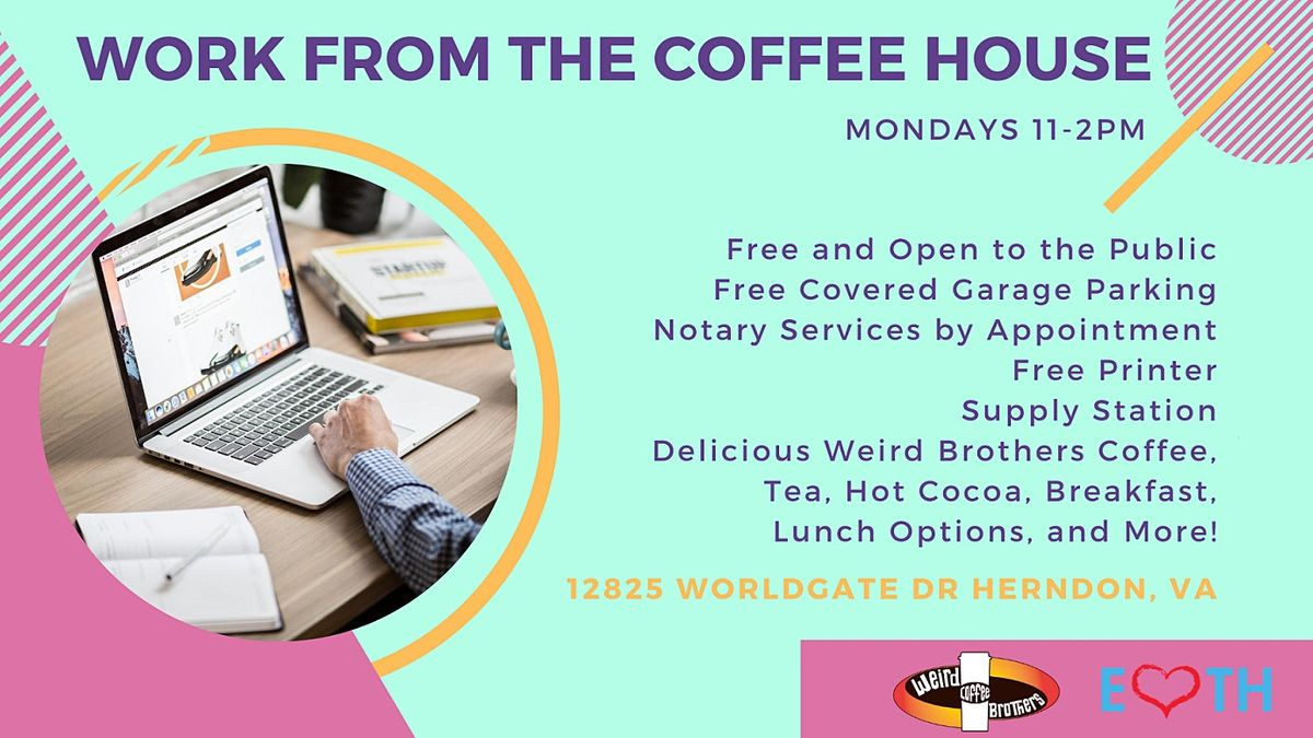Work from the Coffee House | Event in Herndon | AllEvents.in