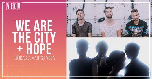 We Are The City  HOPE - VEGA