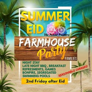 THE PEDAL PUSHERS - EID FARMHOUSE PARTY