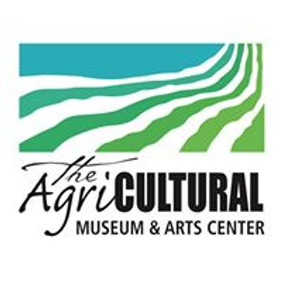 The AgriCultural Museum & Arts Center