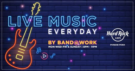 LIVE MUSIC BY BAND@WORK | Event in Phnom Penh | AllEvents.in
