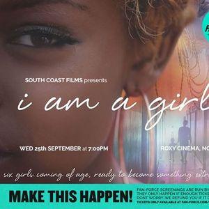 I Am A Girl - Roxy Cinemas Nowra