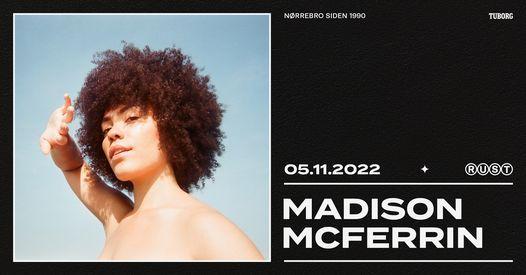 Madison McFerrin (US) // RUST - ny dato, 5 November | Event in Copenhagen | AllEvents.in