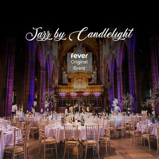 Jazz By Candlelight | Event in Manchester | AllEvents.in
