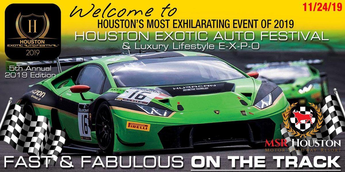 2019 5th Annual HOUSTON EXOTIC AUTO FESTIVAL at MSR Houston