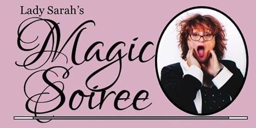 Lady Sarahs Magic Soiree - Clinton Twp