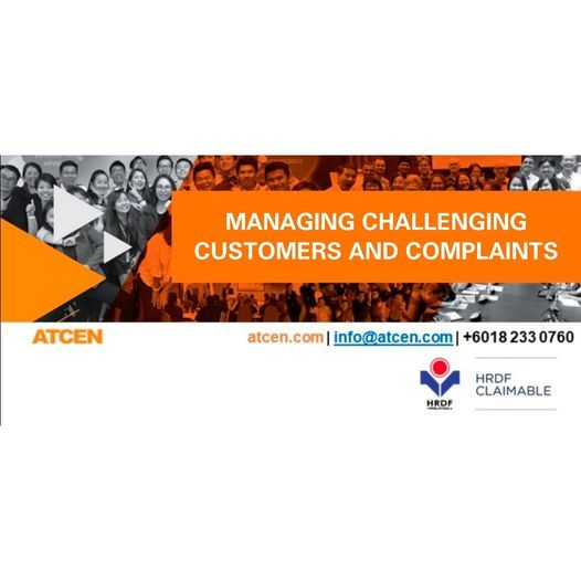 Managing Challenging Customers and Complaints, 21 December | Event in Petaling Jaya | AllEvents.in