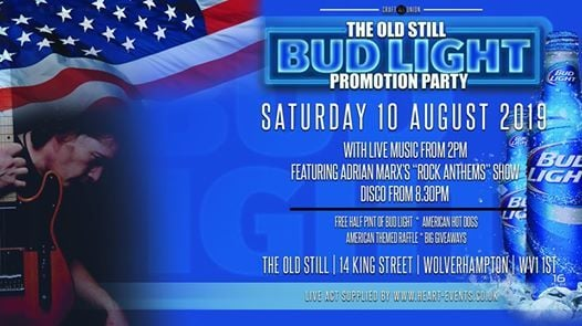 Bud Light Promotion Party at Old Still, Wolverhampton