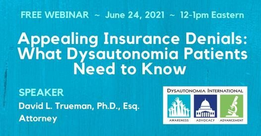 Webinar: Appealing Insurance Denials: What Dysautonomia Patients Need to Know, 24 June | Online Event | AllEvents.in