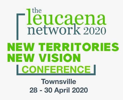 The Leucaena Network 2020 Conference - New Territories New Vision
