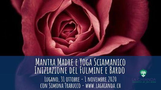 Iniziazione al Mantra Madre e allo Yoga Sciamanico