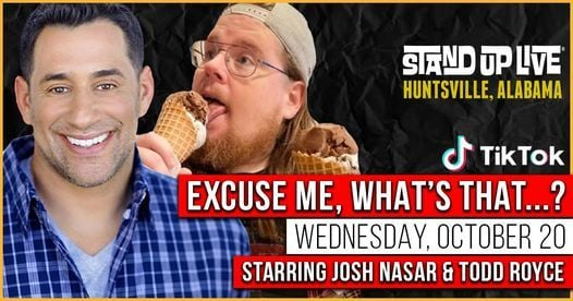 Excuse Me, What's That...? at Stand Up Live, 20 October | Event in Huntsville | AllEvents.in