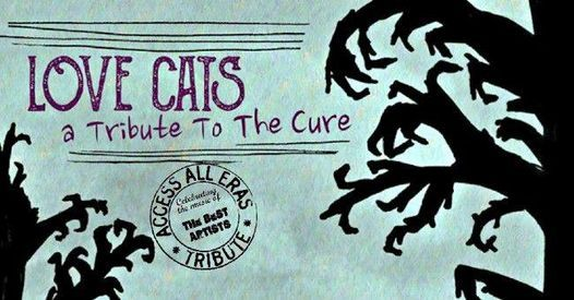 Love Cats - The CURE Tribute
