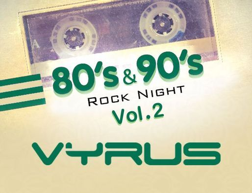 80's & 90's Rock Night Vol. 2 by VYRUS, 11 December | Event in Cairo | AllEvents.in