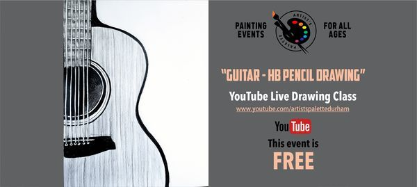 "FREE HB pencil drawing class on YouTube - ""Guitar"", 18 May 