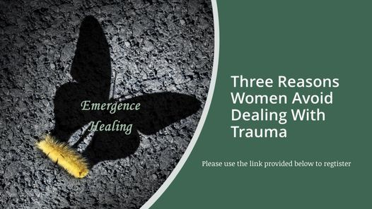 Three Reasons Women Avoid Dealing with Trauma, 20 October   Online Event   AllEvents.in