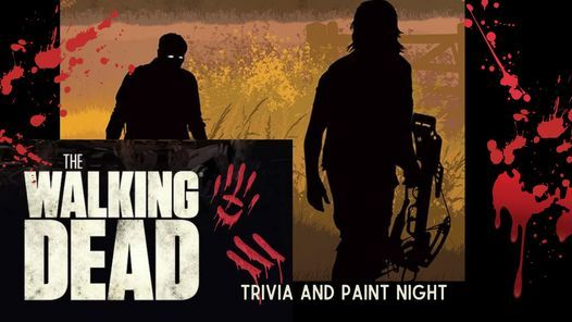 The Walking Dead Trivia and Paint Night, 29 October   Event in Wasilla   AllEvents.in
