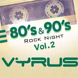 80s & 90s Rock Night Vol. 2 by VYRUS