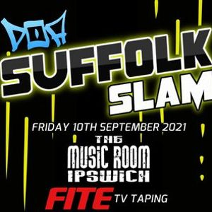 DOA Suffolkslam 2021 - LIVE WRESTLING in Ipswich