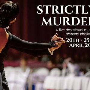 Strictly Mder - A 5 day Virtual Mder Mystery Challenge