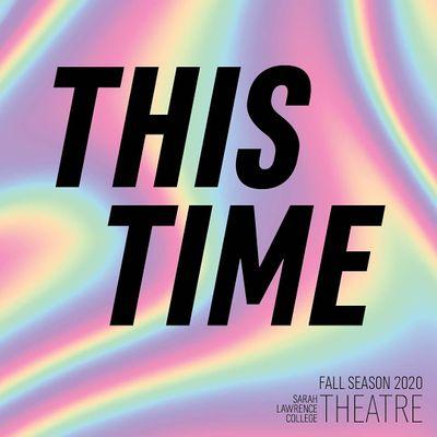 2020 Sarah Lawrence College Theatre Program