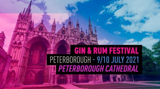 The Gin & Rum Festival - Peterborough - 2021, 9 July | Event in Peterborough | AllEvents.in