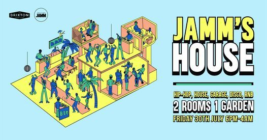 Jamm's House: Hip-Hop x House x UKG x Disco x RnB | Event in London | AllEvents.in